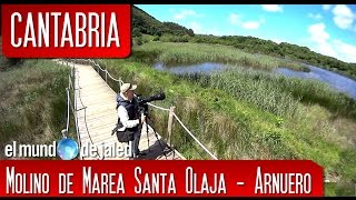 MOLINO DE MAREA SANTA OLAJA - Arnuero | CANTABRIA