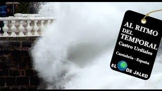 AL ritmo del TEMPORAL en CASTRO URDIALES Cantabria España 2014