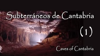 Subterráneos de Cantabria I