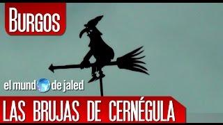 VIAJAR POR ESPAÑA | Las brujas de Cernégula - BURGOS